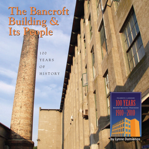 The Bancroft Building and Its People: 100 Years of History - Black & White Printed Version