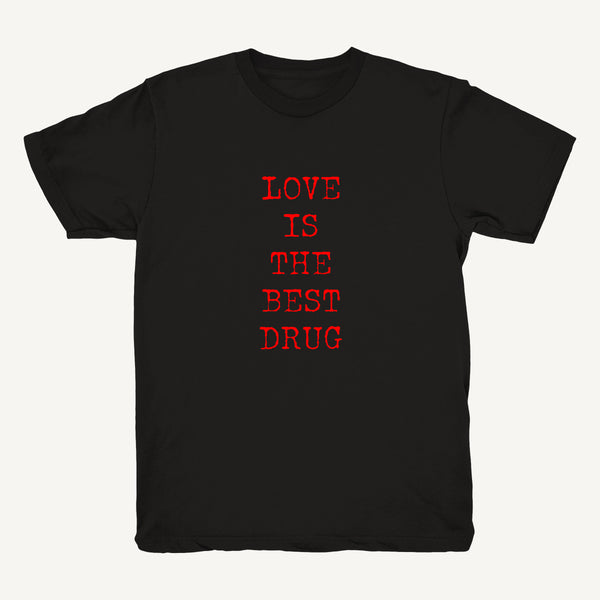 Love Is The Best Drug Tee In Black - Salty Dames
