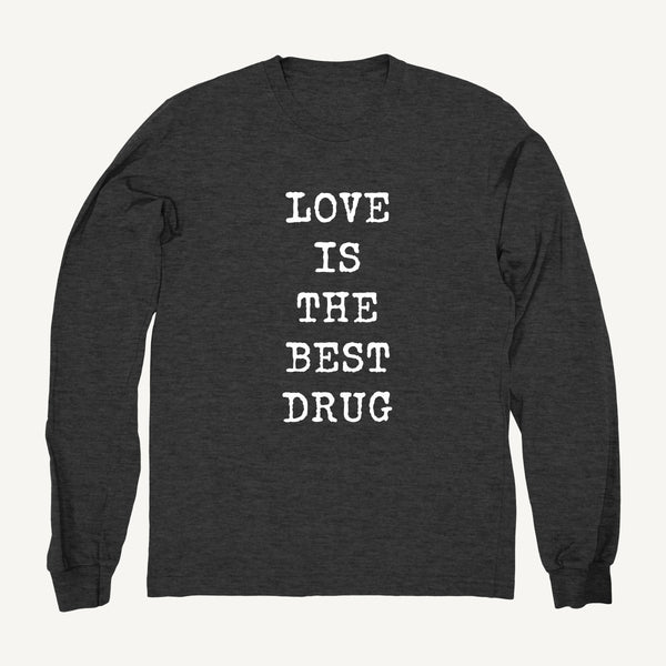 Love Is The Best Drug Sweatshirt In Gray & White - Salty Dames