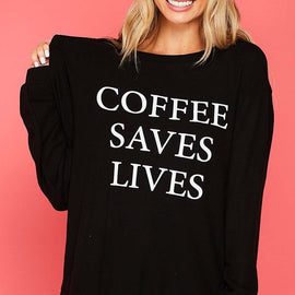 Coffee Saves Lives Pullover