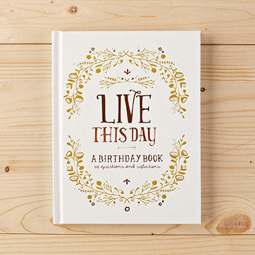 Live This Day- Birthday Book