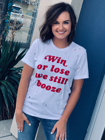 The Win or Lose Tee