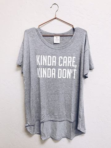 Kinda Care, Kinda Don't Tee