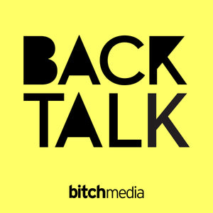 Superfit Hero Sponsors an episode of Backtalk the podcast from Bitch Media