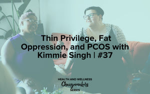 Kimmie Singh on the Redefining Health & Wellness Podcast with Shohreh Davoodi, Changemakers Series sponsored by Superfit Hero