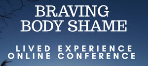 Superfit Hero Sponsored Event, Braving Body Shame and online conference