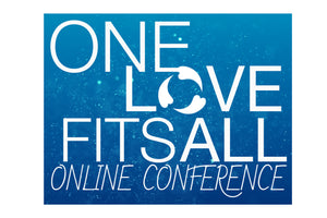 Superfit Hero Sponsored Event: One Love Fits All FREE Online Conference - Oct 14-20, 2019