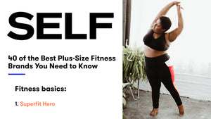 Superfit Hero is #1 on SELF Magazine's List of The Best Plus Size Fitness Brands