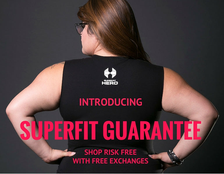 Superfit Hero - Introducing our Superfit Guarantee