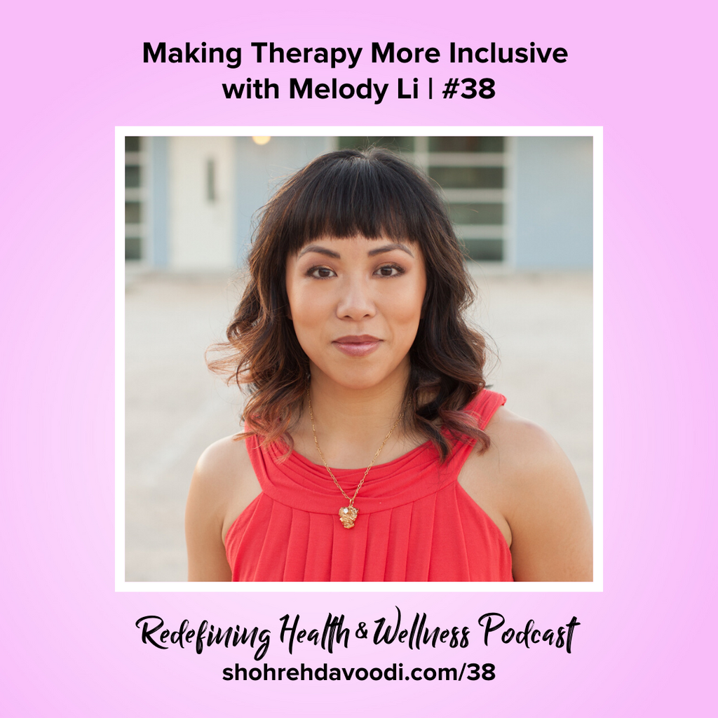 Melody Li on the Redefining Health & Wellness Podcast with Shohreh Davoodi, Changemakers Series sponsored by Superfit Hero
