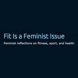 Fit is a Feminist Issue