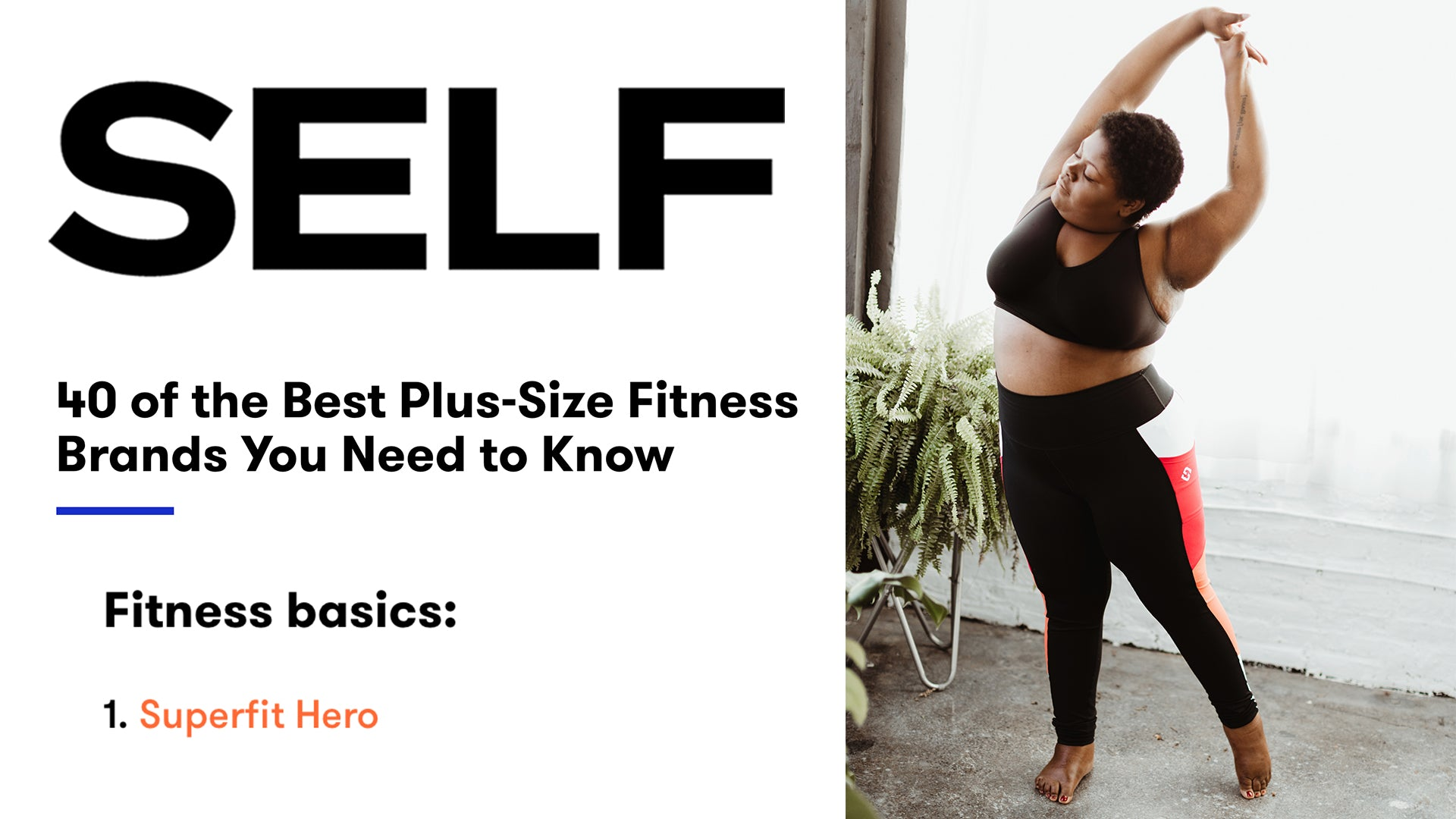 Superfit Hero is #1 on SELF Magazine's List of Best Plus Size Fitness Brands