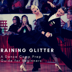 Raining Glitter: A Comp Prep Guide for Beginners