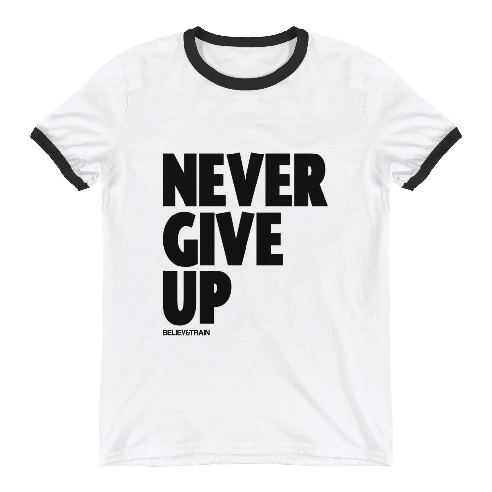 Never Give Up Big Letters - T-Shirt