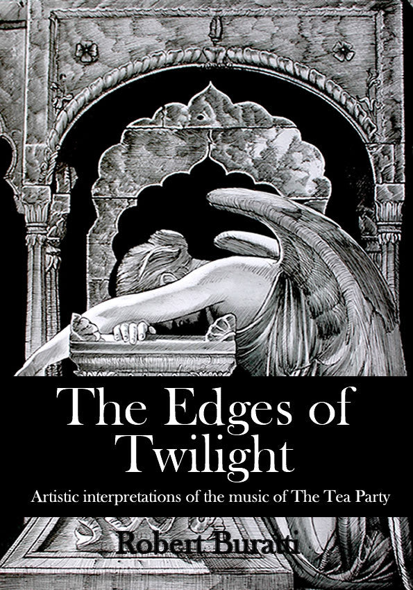 Edges of Twilight: Artist interpretations of the music of The Tea Party, Robert Buratti
