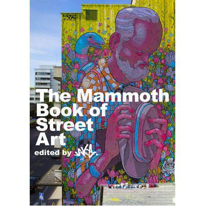 Mammoth Book of Street Art