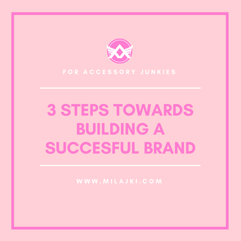 3 FIRST STEPS TOWARDS BUILDING A SUCCESSFUL BRAND 💎 💎 💎