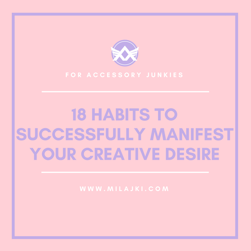 18 THINGS CREATIVES DO TO SUCCESSFULLY MANIFEST THEIR DESIRES 💎 💎💎