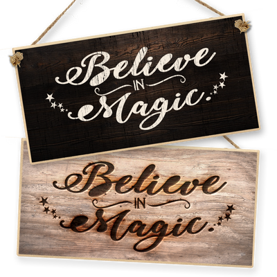 "Witchcraft and Wizardry Hanging Sign ""Believe in Magic"""