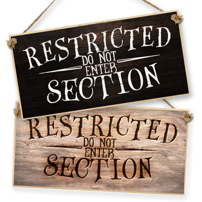 "Witchcraft and Wizardry Hanging Sign ""Restricted Section"""