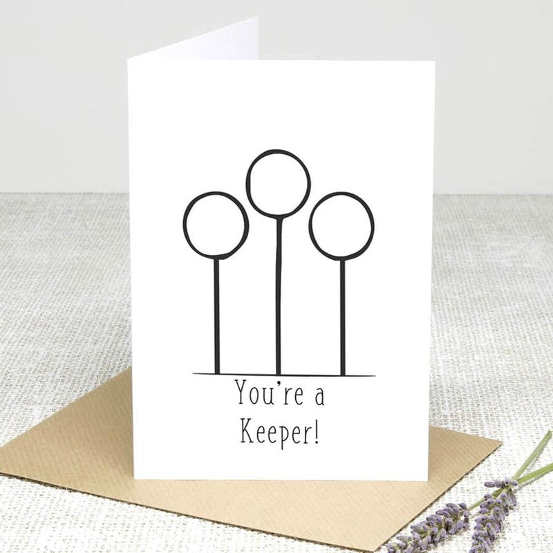 You're a Keeper! Greeting Cards £2.99 Wizarding Wares