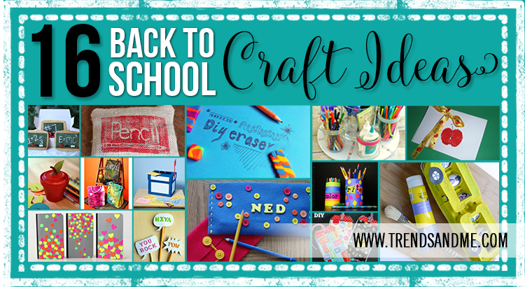 16 Back to School Craft Ideas
