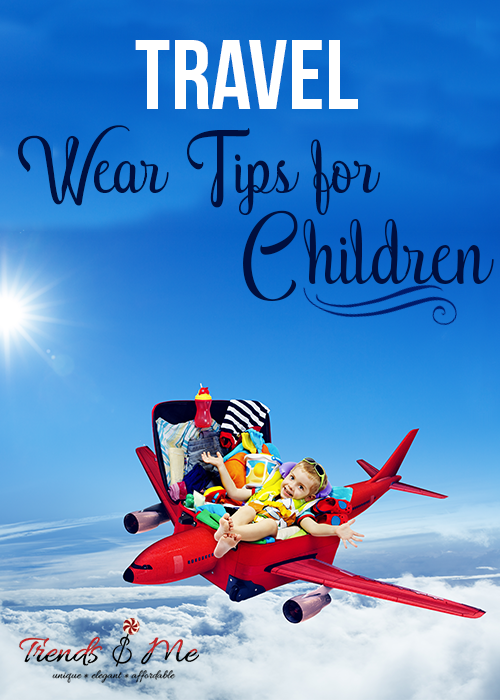 Travel Wear Tips for Children