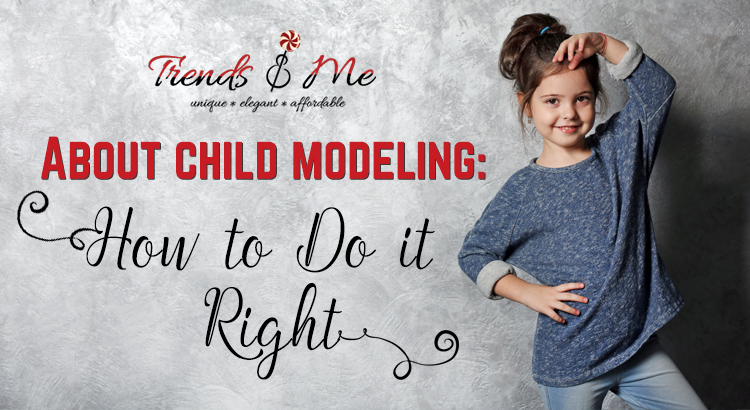 About Child Modeling:how to do it right