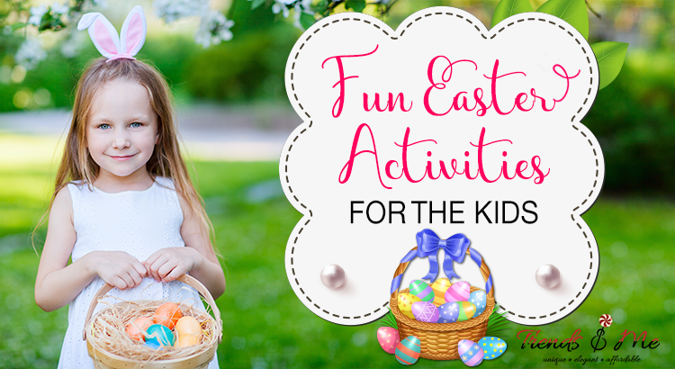 Fun Easter Activities for the kids