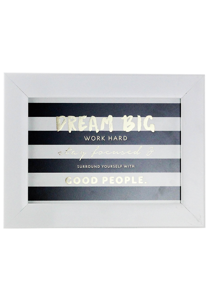 """Dream Big"" Framed Poster"