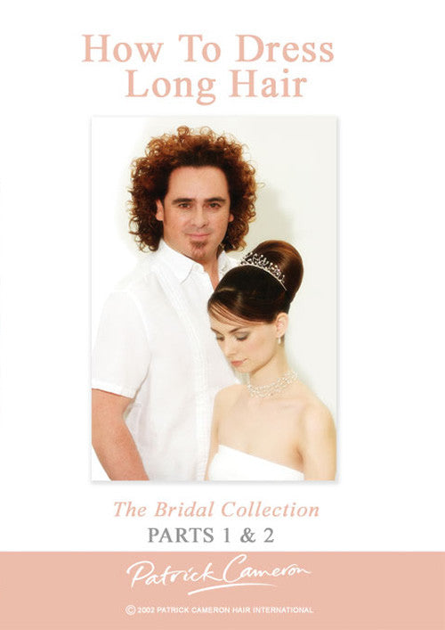 How to Dress Long Hair - The Bridal Collection Parts 1 & Part 2 - Front Cover