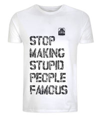 Stop Making Stupid People Famous (White) - Plastic Jesus Alternate View