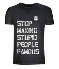 Stop Making Stupid People Famous (Black) - Plastic Jesus Alternate View