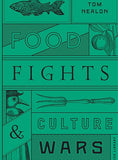 Food Fights and Culture Wars, The British Library - CultureLabel