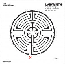 Labyrinth: A Journey Through London's Underground, Mark Wallinger, Art / Books