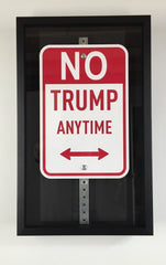No Trump Anytime - Framed Sign, Plastic Jesus