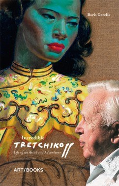Incredible Tretchikoff: Life of an Artist and Adventurer, Art / Books