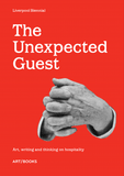 The Unexpected Guest: Art writing and thinking on hospitality, Art / Books - CultureLabel - 1