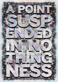 A Point Suspended in Nothingness, Mark Titchner - CultureLabel