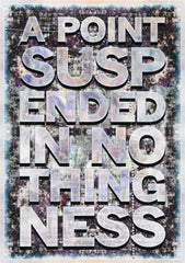A Point Suspended in Nothingness, Mark Titchner