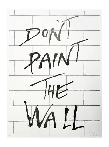 Don't Paint the Wall - Limited Edition Screen Print, Plastic Jesus - CultureLabel - 1