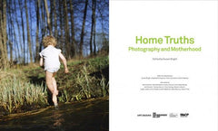 Home Truths: Photography and Motherhood, Art / Books Alternate View