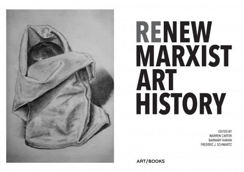 ReNew Marxist Art History, Art / Books Alternate View