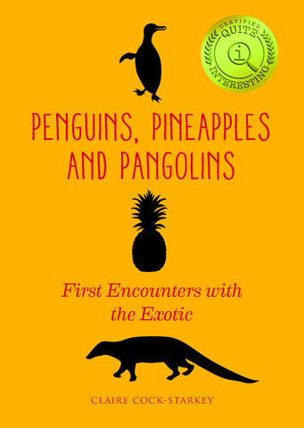 Penguins, Pineapples and Pangolins, The British Library - CultureLabel