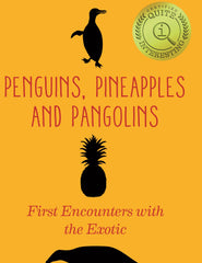 Penguins, Pineapples and Pangolins, The British Library Alternate View