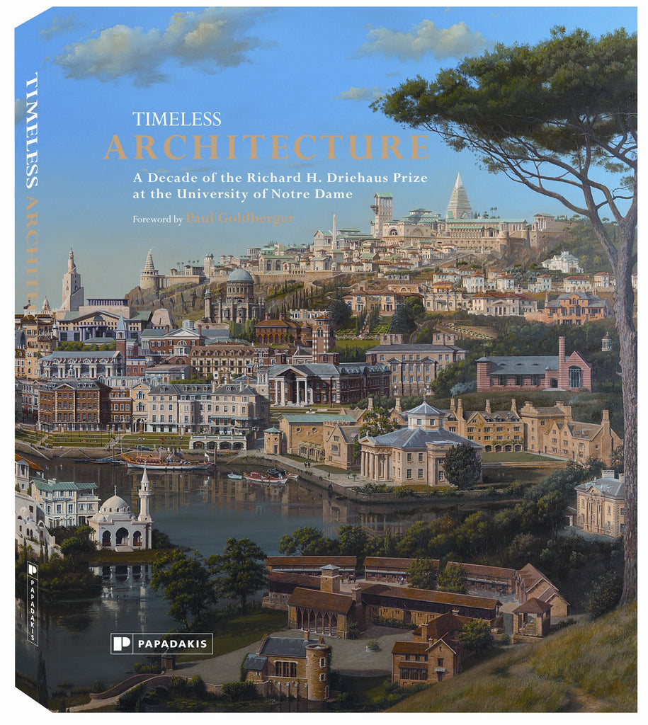 Timeless Architecture, Foreword by Paul Goldberger - CultureLabel - 1
