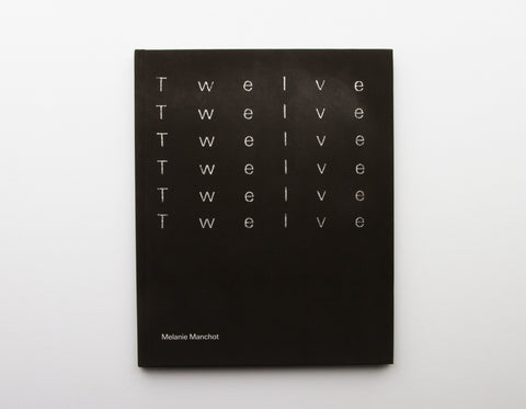 Twelve Catalogue, Melanie Manchot - CultureLabel - 1