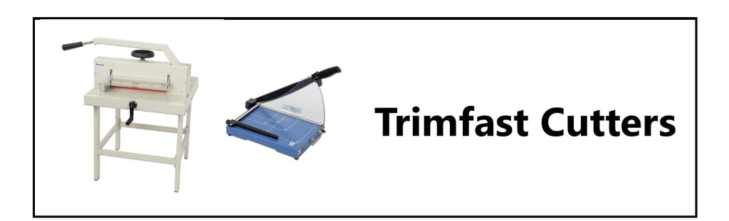 An extensive range of Trimfast Cutters to suit all business from a tiny office to a huge corporate printer or lab.