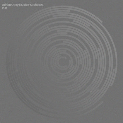 Adrian Utley's Guitar Orchestra 'IN C' CD