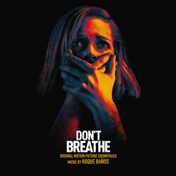 Roque Baños - Don't Breathe Original Motion Picture Soundtrack 2xLP [Retail Variant]